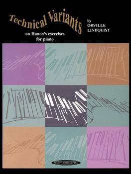 Technical Variants on Hanon's Exercises for Pianoforte (AL-00-0657)
