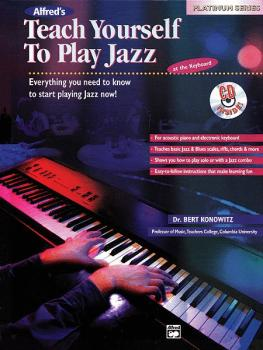 Alfred's Teach Yourself to Play Jazz at the Keyboard: Everything You N (AL-00-17237)