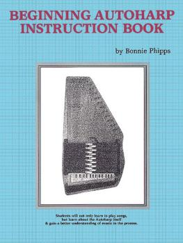 Beginning Autoharp Instruction Book (AL-00-2222)