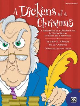 "A Dickens of a Christmas: A Musical Based on ""A Christmas Carol"" by Ch (AL-00-24030)"