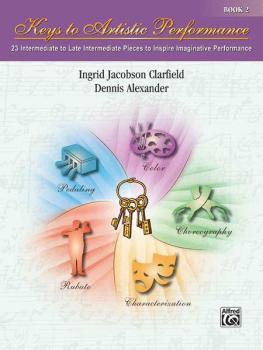 Keys to Artistic Performance, Book 2: 24 Intermediate to Late Intermed (AL-00-29992)