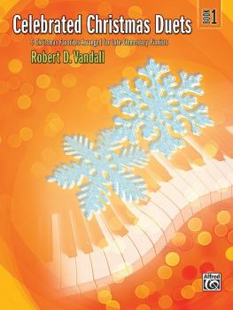 Celebrated Christmas Duets, Book 1: 5 Christmas Favorites Arranged for (AL-00-31461)