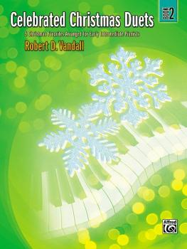 Celebrated Christmas Duets, Book 2: 5 Christmas Favorites Arranged for (AL-00-31462)