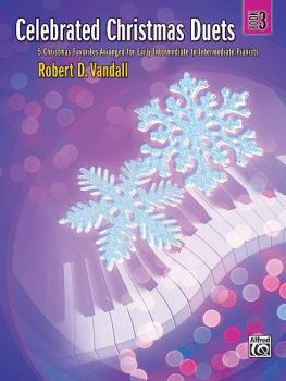 Celebrated Christmas Duets, Book 3: 5 Christmas Favorites Arranged for (AL-00-31463)