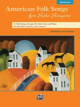 American Folk Songs for Solo Singers: 13 Folk Songs Arranged for Solo  (AL-00-35562)