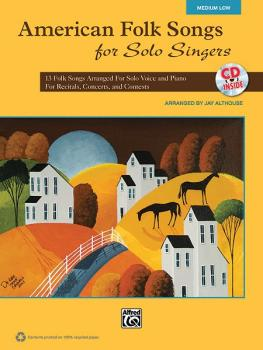 American Folk Songs for Solo Singers: 13 Folk Songs Arranged for Solo  (AL-00-35567)