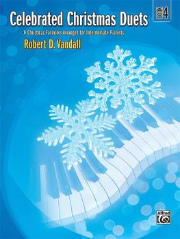 Celebrated Christmas Duets, Book 4: 6 Christmas Favorites Arranged for (AL-00-36344)