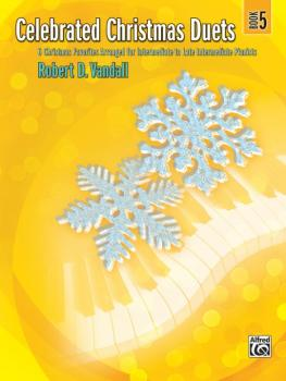 Celebrated Christmas Duets, Book 5: 6 Christmas Favorites Arranged for (AL-00-36345)