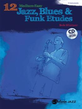 12 Medium-Easy Jazz, Blues & Funk Etudes (AL-00-37011)