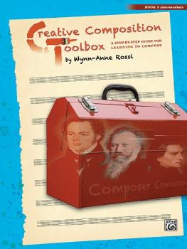 Creative Composition Toolbox, Book 5: A Step-by-Step Guide for Learnin (AL-00-37739)
