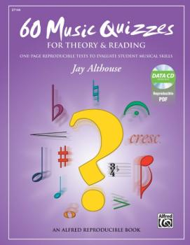 60 Music Quizzes for Theory and Reading: One-Page Reproducible Tests t (AL-00-40035)