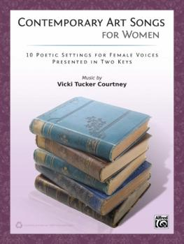 Contemporary Art Songs for Women: 10 Poetic Settings for Female Voices (AL-00-41751)