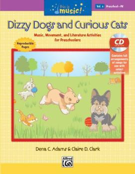 This Is Music! Volume 6: Dizzy Dogs and Curious Cats: Music, Movement, (AL-00-42775)