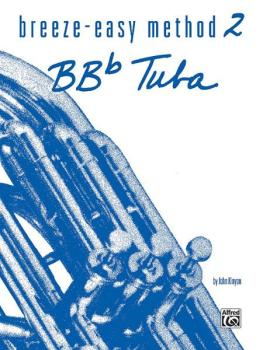 Breeze-Easy Method for BB-flat Tuba, Book II (AL-00-BE0022)
