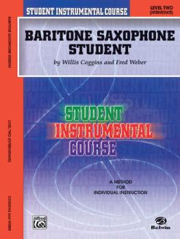 Student Instrumental Course: Baritone Saxophone Student, Level II (AL-00-BIC00241A)