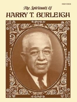 The Spirituals of Harry T. Burleigh (AL-00-EL03151)