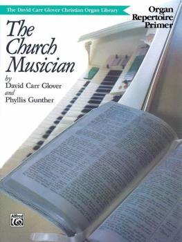 Church Musician Organ Repertoire, Primer (AL-00-FDL00842)