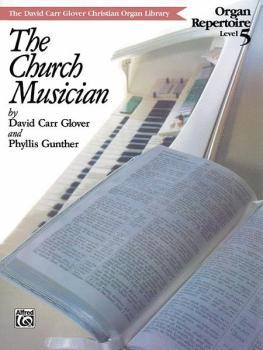 Church Musician Organ Repertoire, Level 5 (AL-00-FDL00847)