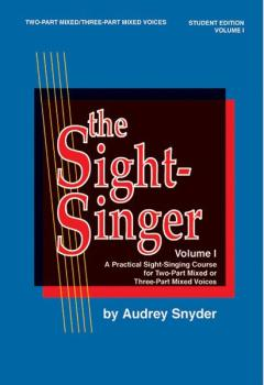The Sight-Singer, Volume I for Two-Part Mixed/Three-Part Mixed Voices: (AL-00-SVB00102S)