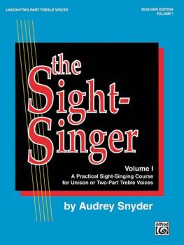 The Sight-Singer, Volume I for Unison/Two-Part Treble Voices: A Practi (AL-00-SVB00103)
