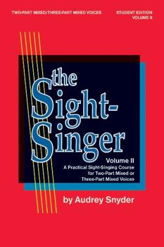 The Sight-Singer, Volume II for Two-Part Mixed/Three-Part Mixed Voices (AL-00-SVB00111S)