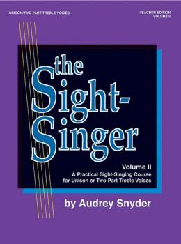The Sight-Singer, Volume II for Unison/Two-Part Treble Voices: A Pract (AL-00-SVB00112)