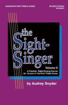 The Sight-Singer, Volume II for Unison/Two-Part Treble Voices: A Pract (AL-00-SVB00112S)