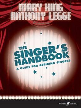 The Singer's Handbook: A Guide for Aspiring Singers (AL-12-0571527205)
