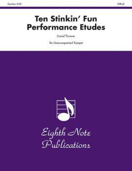 Ten Stinkin' Fun Performance Etudes (AL-81-ST2454)