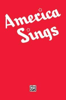 America Sings: Community Songbook (AL-00-TMF0114)