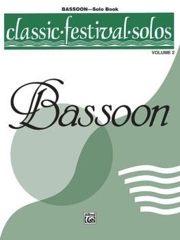 Classic Festival Solos (Bassoon), Volume 2 Solo Book (AL-00-EL03879)