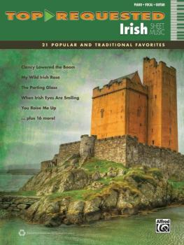 Top-Requested Irish Sheet Music: 21 Popular and Traditional Favorites (AL-00-40621)