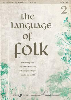 The Language of Folk 2: 16 Folk Songs from around the British Isles, w (AL-12-0571537332)