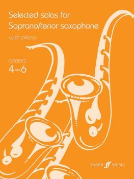Selected Solos for Soprano/Tenor Saxophone, Grade 4-6 (AL-12-0571521746)