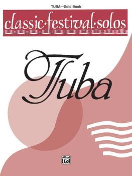 Classic Festival Solos (Tuba), Volume 1 Solo Book (AL-00-EL03746)