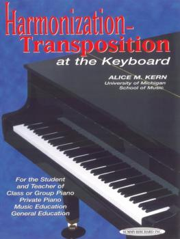 Harmonization-Transposition at the Keyboard (For the Student and Teach (AL-00-0059)