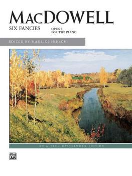 MacDowell: Six Fancies, Opus 7 for the Piano (AL-00-10101)