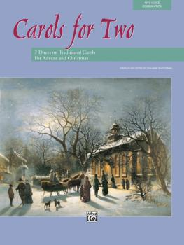 Carols for Two: 7 Duets on Traditional Carols for Advent and Christmas (AL-00-11536)