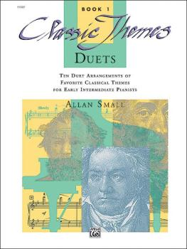 Classic Themes Duets, Book 1: Ten Duet Arrangements of Favorite Classi (AL-00-11727)
