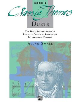 Classic Themes Duets, Book 2: Ten Duet Arrangements of Favorite Classi (AL-00-11728)
