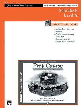 Alfred's Basic Piano Prep Course: GM Disk for Solo Book A (For the You (AL-00-14415)