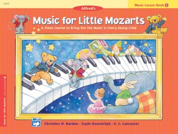 Music for Little Mozarts: Music Lesson Book 1: A Piano Course to Bring (AL-00-14577)