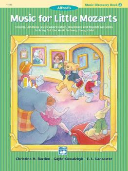 Music for Little Mozarts: Music Discovery Book 2: Singing, Listening,  (AL-00-14583)