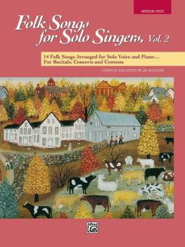 Folk Songs for Solo Singers, Vol. 2: 14 Folk Songs Arranged for Solo V (AL-00-16300)