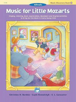 Music for Little Mozarts: Music Discovery Book 4: Singing, Listening,  (AL-00-17188)