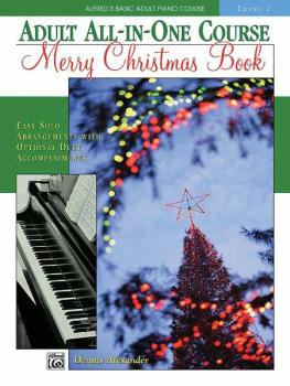 Alfred's Basic Adult All-in-One Course: Merry Christmas Book, Level 1: (AL-00-17385)