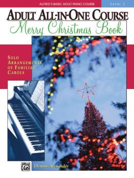 Alfred's Basic Adult All-in-One Course: Merry Christmas Book, Level 2: (AL-00-18128)
