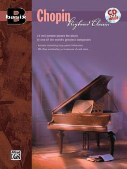 Basix®: Keyboard Classics: Chopin: 14 Well-Known Pieces for Piano by O (AL-00-18445)