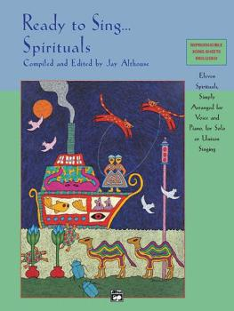 Ready to Sing . . . Spirituals: Eleven Spirituals, Simply Arranged for (AL-00-19809)