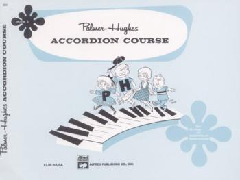Palmer-Hughes Accordion Course, Book 1 (For Group or Individual Instru (AL-00-202)